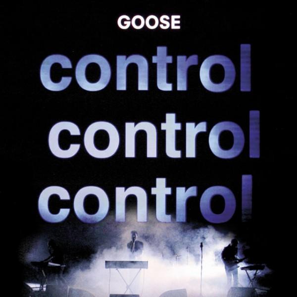 GOOSE Control control control album