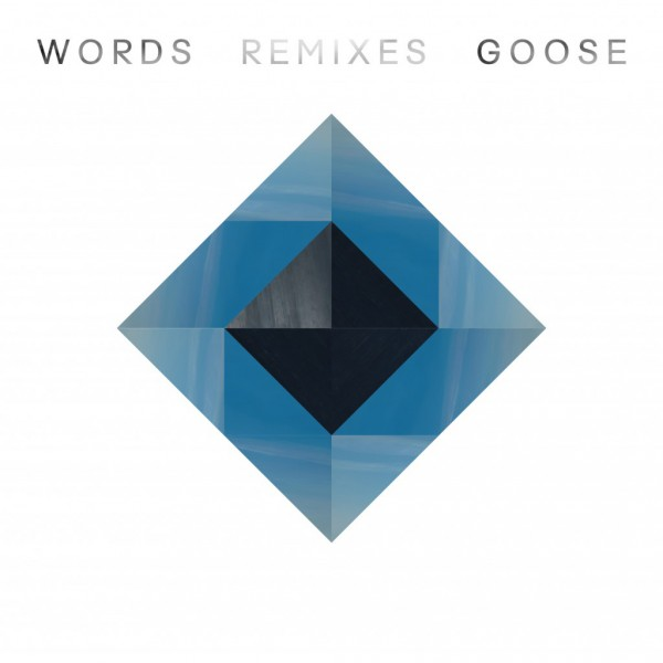 GOOSE Words Remixes EP